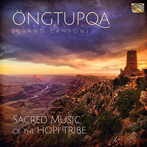 Ongtupqa (Grand Canyon) -Sacred Music of The Hopi Tribe de ARC