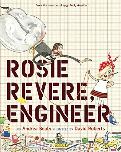 Rosie Revere, Engineer de Abrams Books for Young Readers