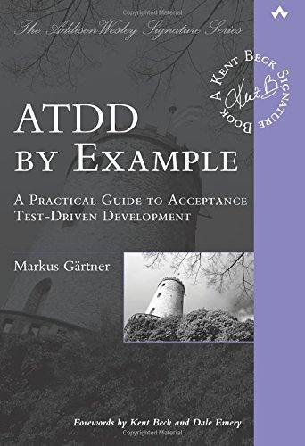 ATDD by Example: A Practical Guide to Acceptance Test-Driven Development de Addison Wesley