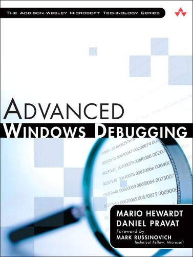 Advanced Windows Debugging: Developing and Administering Reliable, Robust, and Secure Software (Addison-Wesley Microsoft Technology) de Addison Wesley