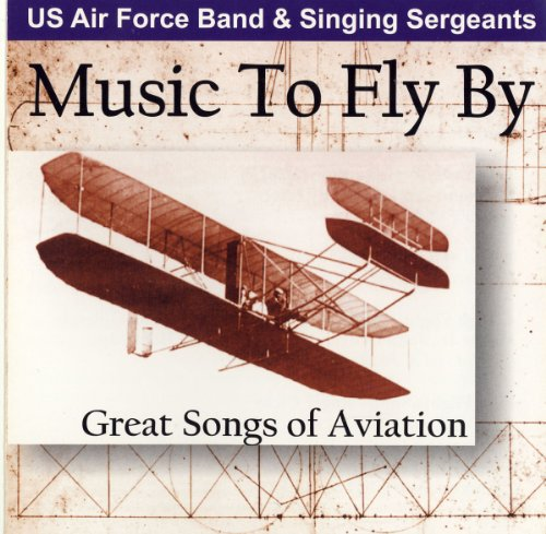 Music to Fly By: Great Songs of Aviation de Altissimo