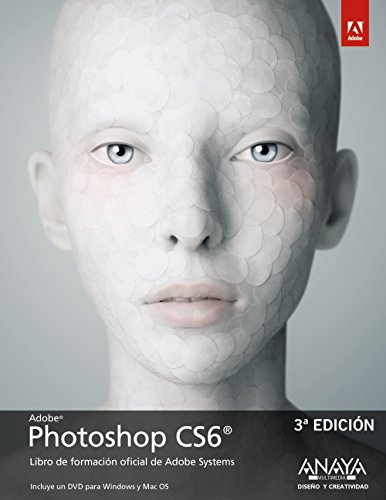 Photoshop CS6 (Diseño Y Creatividad) de ANAYA MULTIMEDIA