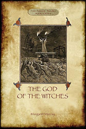 The God of the Witches (Aziloth Books) de Aziloth Books