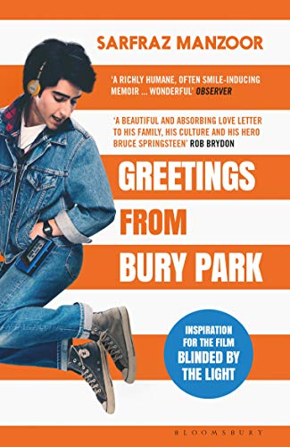 Greetings from Bury Park: Inspiration for the film 'Blinded by the Light' de Bloomsbury Publishing
