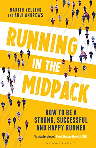 Running in the Midpack: How to be a Strong, Successful and Happy Runner de Bloomsbury Sport