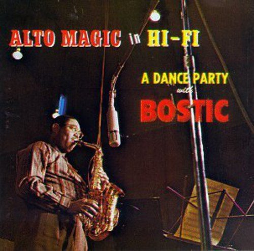 Alto Magic in Hi-Fi de Bostic, Earl