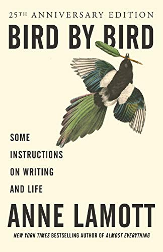 Bird by Bird: Some Instructions on Writing and Life de Random House LCC US