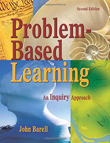 Problem-Based Learning: An Inquiry Approach de Corwin