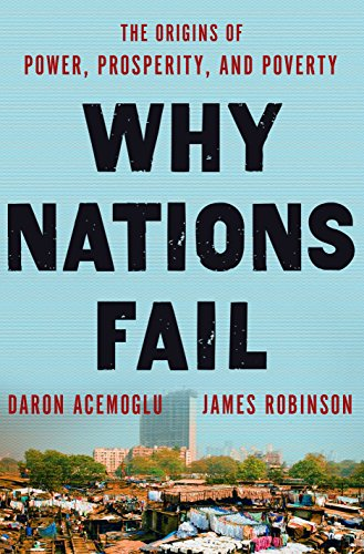 Why Nations Fail: The Origins of Power, Prosperity, and Poverty de Random House LCC US
