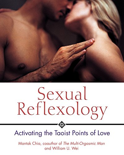 Sexual Reflexology: Activating the Taoist Points of Love de Brand: Destiny Books