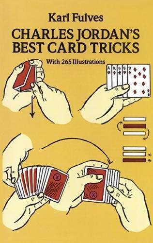 Charles Jordan's Best Card Tricks: With 265 Illustrations: With 265 Illustrations (Dover Magic Books) de Dover Publications Inc.