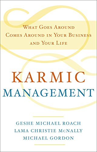 Karmic Management: What Goes Around Comes Around in Your Business and Your Life de DOUBLEDAY RELIGION