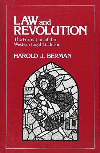 Law and Revolution, I: The Formation of the Western Legal Tradition de Brand: Harvard University Press