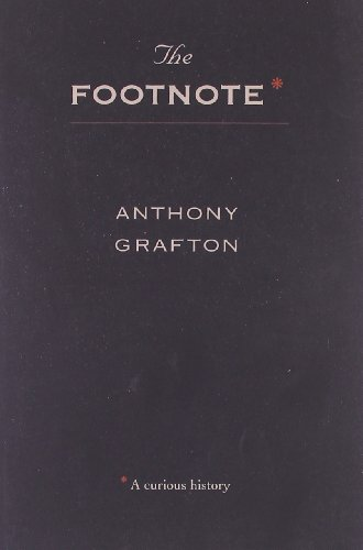The Footnote: A Curious History de Brand: Harvard University Press