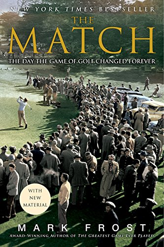 The Match: The Day the Game of Golf Changed Forever de Brand: Hyperion