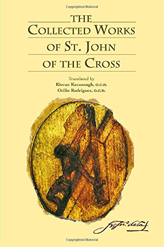 The Collected Works of St. John of the Cross de Brand: ICS Publications