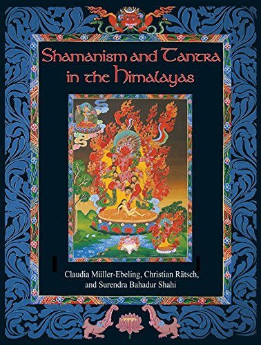 Shamanism and Tantra in the Himalayas de Inner Traditions Bear and Company