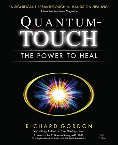 Quantum Touch: The Power to Heal de Brand: North Atlantic Books