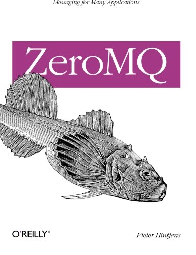 ZeroMQ: Messaging for Many Applications de Brand: OReilly Media