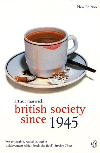 British Society Since 1945: The Penguin Social History of Britain de Penguin