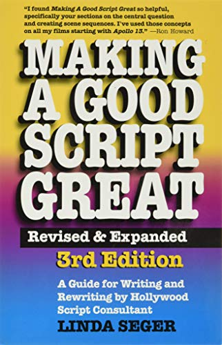 Making a Good Script Great: A Guide for Writing & Rewriting by Hollywood Script Consultant, Linda Seger: 3rd Edition de Brand: SilmanJames Pr