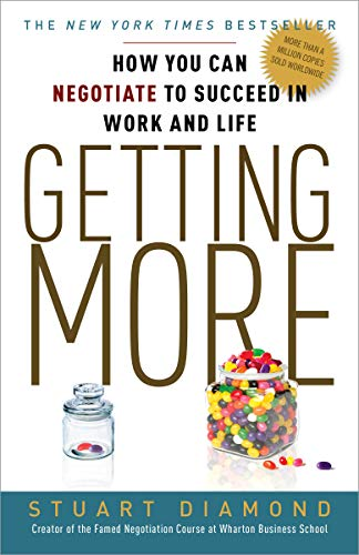 Getting More: How You Can Negotiate to Succeed in Work and Life (Three Rivers Press) de Random House LCC US