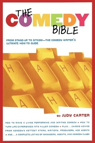 Comedy Bible: From Stand-Up to Sitcom--The Comedy Writer's Ultimate How to Guide de Atria Books