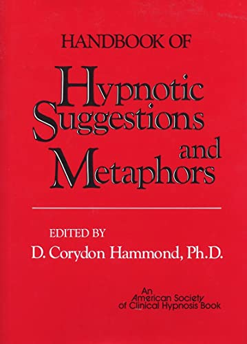 Handbook of Hypnotic Suggestions and Metaphors de Brand: W W Norton Company