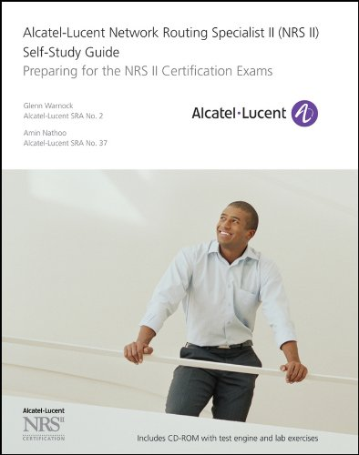 Alcatel-Lucent Network Routing Specialist II (NRS II) Self-Study Guide: Preparing for the NRS II Certification Exams de John Wiley & Sons Ltd