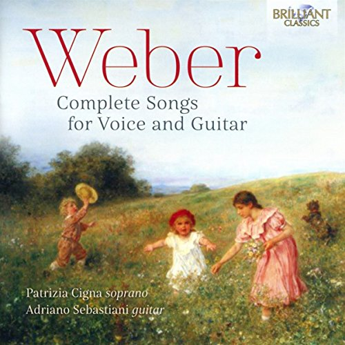 WEBER: Complete Songs for Voice and Guitar de Brilliant Classics