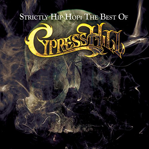 Strictly Hip Hop: The Best Of Cypress Hill de COLUMBIA
