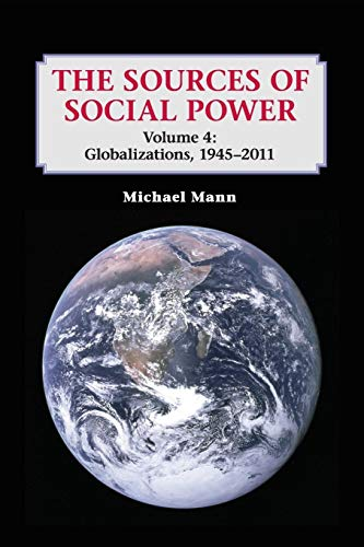 The Sources of Social Power: Volume 4, Globalizations, 1945-2011 Paperback de Cambridge University Press