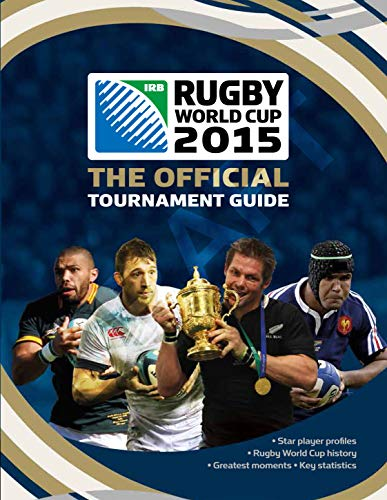 Rugby World Cup 2015: The Official Tournament Guide de Carlton Books