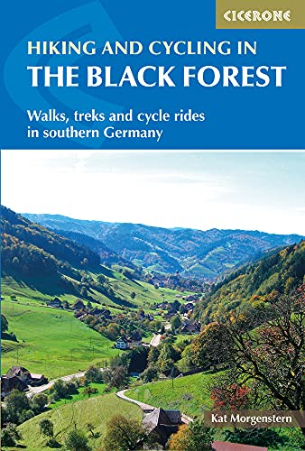 Hiking and Cycling in the Black Forest: Walks, treks and cycle rides in southern Germany [Idioma Inglés] (International Walking) de Cicerone Press Ltd