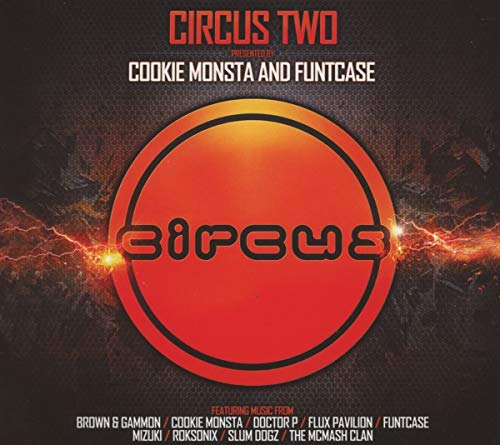 CIRCUS TWO (PRESENTED BY COOKIE MONSTA & FUNTCASE) de Circus Records