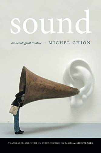 Sound: An Acoulogical Treatise de Duke University Press
