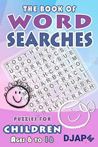 The Book of Word Searches: Puzzles for Children ages 6 to 16: Volume 1 de CreateSpace Independent Publishing Platform