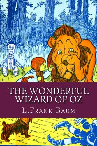 The Wonderful Wizard of Oz de Createspace Independent Pub