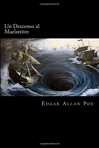 Un Descenso al Maelström (Spanish Edition) de CreateSpace Independent Publishing Platform
