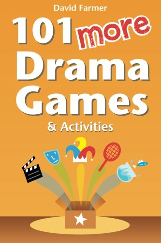101 More Drama Games and Activities de CreateSpace Independent Publishing Platform