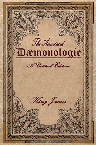 Daemonologie: A Critical Edition. Expanded. In Modern English with Notes de Createspace Independent Publishing Platform
