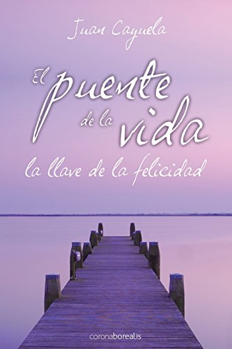 El puente de la vida de CreateSpace Independent Publishing Platform