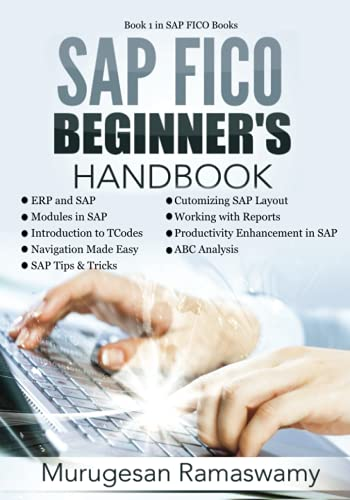 SAP FICO Beginner's Hand Book: Your SAP User Manual, SAP for Dummies, SAP Books: Volume 1 (SAP FICO BOOKS) de CreateSpace Independent Publishing Platform