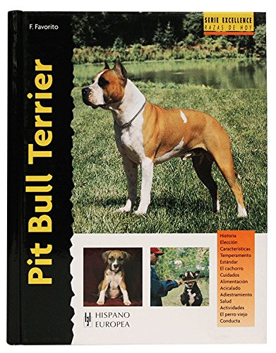 Pit Bull Terrier (Excellence) de Editorial Hispano Europea, S.A.