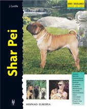 Shar Pei (Excellence) de Editorial Hispano Europea, S.A.