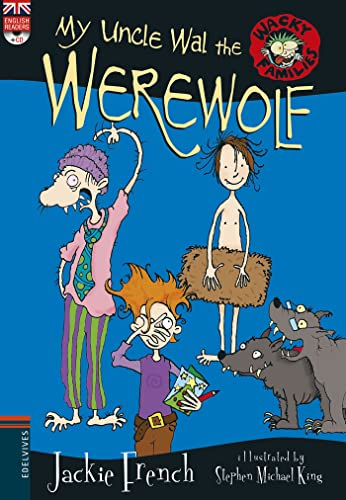 My Uncle Wal the Werewolf (Wacky Families) de Editorial Luis Vives (Edelvives)