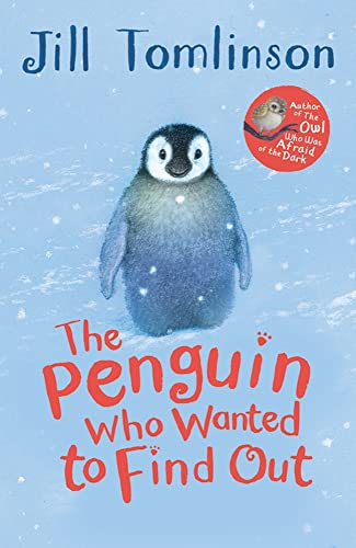 The Penguin Who Wanted To Find Out (Jill Tomlinson's Favourite Animal Tales) de Egmont UK