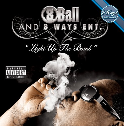 Light Up the Bomb [Explicit] de Eight Ways