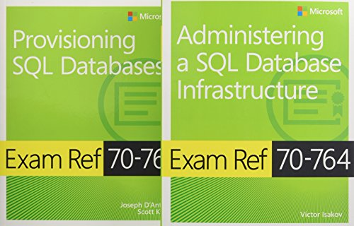 MCSA SQL 2016 Database Administration Exam Ref 2-pack:Exam Refs 70-764 and 70-765 (Microsoft Exam Ref) de Microsoft Press