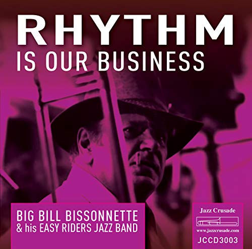 rhythm is our business big bill bissonne de FAMILY$ JAZZ CRUSADE